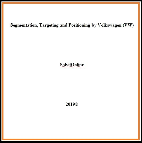 Segmentation, Targeting and Positioning by Volkswagen